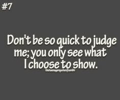 Inspirational quoets and sayings Teen Quotes, Cute Quotes, Motivational Quotes, Inspirational Quotes, Wicked Quotes, Serious Quotes, Judging Others, I Choose You, Heartfelt Quotes