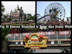 Top 10 Reasons Disneyland is Better Than Disney World