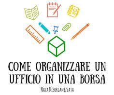 come organizzare un ufficio in una borsa