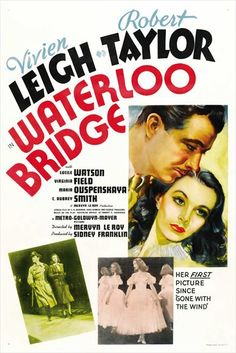 Waterloo Bridge starring Vivien Leigh and Robert Taylor. Old Movies, Vintage Movies, Great Movies, 1940s Movies, Awesome Movies, Classic Movie Posters, Classic Movies, Vivien Leigh Movies, Waterloo Bridge
