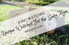 Unique Watches For The Busy Mom - Kaycee Lou