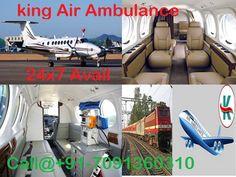 King Air and Train Ambulance Services from Patna Delhi Bangalore Mumbai Chennai Kolkata: King Air Ambulance Service Avail 24x7 Hours Medica...