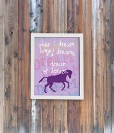 "8"" x 10"" Art Print - Dream of Horses - Equestrian Quote, Horses, Girls Room Decor on Etsy, $15.00"