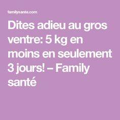 Dites adieu au gros ventre: 5 kg en moins en seulement 3 jours! – Family santé 200 Calories, Health And Wellness, Health Fitness, Muscle Fitness, Detox Drinks, Metabolism, Pilates, The Cure, Medical