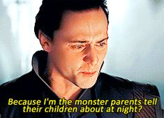 Amazing acting. How does he make Loki seem so vulnerable?! Cause he's awesome. That's how.