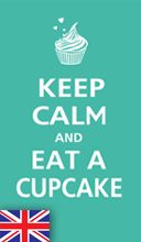 #KeepCalm and eat a cupcake.