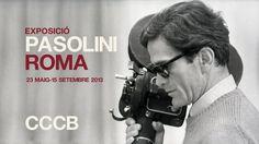 El Centre de Cultura Contempornia de Barcelona presenta, del 23 de maig al 15 de setembre de 2013, lexposici Pasolini Roma. La mostra sapropa a lescriptor i cineasta itali Pier Paolo Pasolini (1922-1975) a travs de les seves relacions amb Roma. + info: http://www.cccb.org/ca/exposicio-pasolini_roma-43159