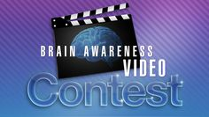 Brain Awareness Video Contest http://www.brainfacts.org/bavc Find out about the NeuroMyth  http://www.brainfacts.org/sensing-thinking-behaving/awareness-and-attention/articles/2011/10-percent-myth/