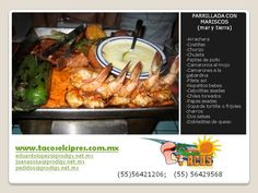 para esta temporada de Cuaresma una exquisita parrilladacon MARISCOS de  www.tacoselcipres.com.mx