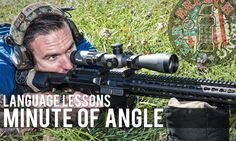 Language Lessons: Minute of Angle (MOA) | Breach Bang Clear