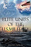 Free Kindle Book -   Elite Units of the U.S. Military: A photographic primer to special warfare and elite units of the U.S. military Check more at http://www.free-kindle-books-4u.com/historyfree-elite-units-of-the-u-s-military-a-photographic-primer-to-special-warfare-and-elite-units-of-the-u-s-military/