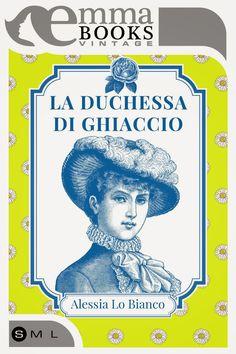 La Duchessa di ghiaccio http://pupottina.blogspot.it/2015/04/la-duchessa-di-ghiaccio-di-alessia-lo.html
