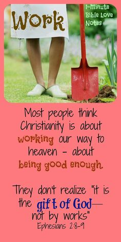 Sharing Christ, Christianity is not by works, Salvation is a gift- not works