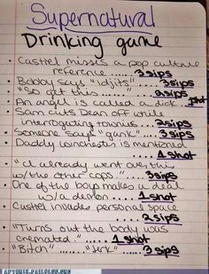 """Supernatural drinking game - """"turns out the body was cremated"""" only ALWAYS"""