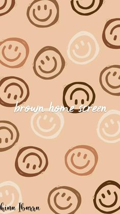 brown home screen