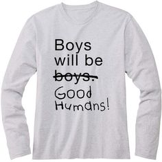 NEW! Boys Will Be Go