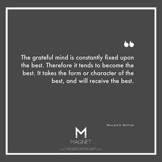 The grateful mind. #WallaceWattles #lawofattraction #LOA #Quotes #Motivation MagnetDatingApp.com