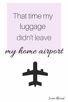 That Time My Luggage Didn't Leave My Home Airport http://ivanaabroad.com/that-time-my-luggage-didnt-leave-my-home-airport/?utm_content=buffer7cab8&utm_medium=social&utm_source=pinterest.com&utm_campaign=buffer#comment-141
