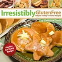 Gluten Free and Dairy (Casein) Free Meal Plan | Irresistibly Gluten Free Cookbook
