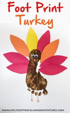 Foot Print Turkey: An easy Thanksgiving craft for toddlers + preschoolers.