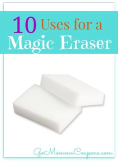 10 Uses for a Magic Eraser