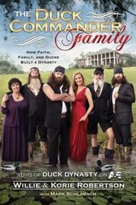 AVAILABLE SEPTEMBER 2013! The Duck Commander Family Paperback book! @Duck Dynasty @Lisa Pulling Books #duckdynasty #ducknation