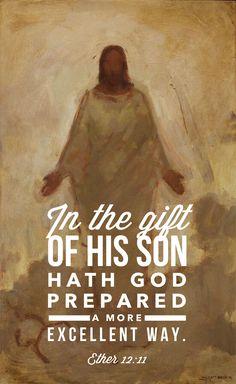 """""""Pela dádiva de seu Filho, porém, Deus preparou um caminho mais excelente [...]"""""""