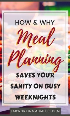 How and Why Meal Planning Saves Your Sanity on Busy Weeknights // Fab Working Mom Life -- familydinner Family Meal Planning, Planning Menu, Planning Budget, Family Meals, Lesson Planning, Mom Advice, Parenting Advice, Create A Family, Thing 1