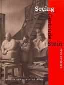 Gertrude Stein is justly famous for her modernist writings and her patronage of vanguard painters (most notably Matisse and Picasso) in Paris before the First World War. Seeing Gertrude Stein, the companion book to an exhibition of the same name, illuminates less familiar aspects of her life.