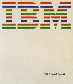 IBM Annual Report Cover by Paul Rand (1991). Paul Rand designed the logos & advertising for many American companies, including IBM, ABC, UPS, Cummins, Westinghouse, and more.