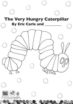 VHC printable coloring page (plus, a Google Image search will return dozens of similar Eric Carle or Very Hungry Caterpillar-themed printable worksheets and coloring pages):