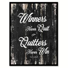 Winners never quit & quitters never win Vince Lombardi Motivational Quote Saying Canvas Print with Picture Frame Home Decor Wall Art
