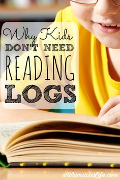 If you dislike hounding your child to fill out their nightly reading log, this post is for you.  Reading logs do not encourage kids to read more and they have also been found to make books seem more like a chore - not a quality we can build a lifelong habit around.