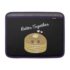 #girly - #Better Together Cute Butter Pancakes Funny Foodie MacBook Sleeve