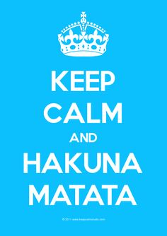 It means no worries