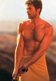 Hugh Jackman - Uhh.........Can I borrow your towel??  My car hit a water buffalo.  heh.
