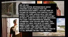 """Burn Notice Spy Tips: #251 - I had a friend who went through CIA training and that included serious SERE training as well even though he was going to be a translator. When I asked about the training he said """"Everybody talks - eventually"""""""