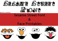 Sesame Street Font & Faces Printables