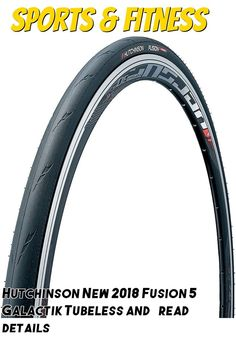 (This is an affiliate pin) Hutchinson New 2018 Fusion 5 Galactik Tubeless and Tubeless Ready Bike Tire with The New ElevenSTORM Compound Fitbit Flex, Bike, Cardio, Training, Bicycle, Bicycles, Work Outs, Excercise, Onderwijs