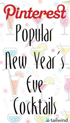 Pinterest-Popular New Year's Eve Cocktails