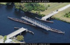 swing bridge > puente giratorio