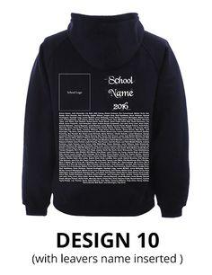 Hoodie Design 18   Leavers Hoodie Designs 2016   Pinterest   Leavers ...