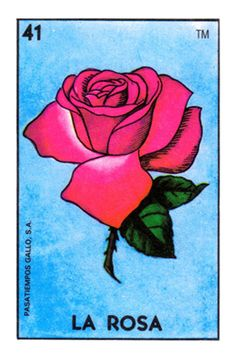 The classic La Rosa card from the Loteria deck produced by Don Clemente / Pasatiempos.