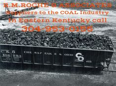 "R.M.ROCHE & ASSOCIATES  "" Ya , we know COAL """
