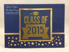 Stampin' Up! Class of 2015 Graduation Invitation or card. www.thestampcamp.com
