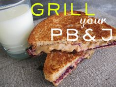 Grill your PB & J....I thought everyone did this. They are delicious.