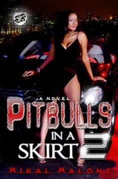 Bestseller Books Online Pitbulls In A Skirt 2 (The Cartel Publications Presents) Mikal