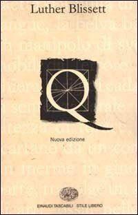 Leggere Libri Fuori Dal Coro : Q Luther Blissett