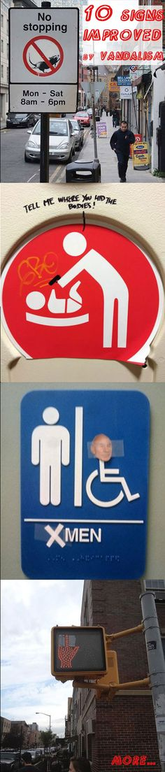 lol these need to be done EVERYWHERE. Signs Made Better With Vandalism