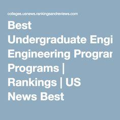 Best Undergraduate Engineering Programs | Rankings | US News Best Colleges